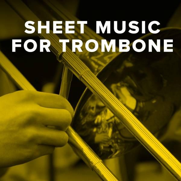 Sheet Music, Chords, & Multitracks for Download Christian Sheet Music for Trombone