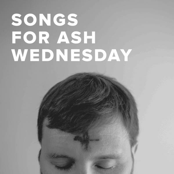 Sheet Music, Chords, & Multitracks for Worship Songs & Hymns for Ash Wednesday