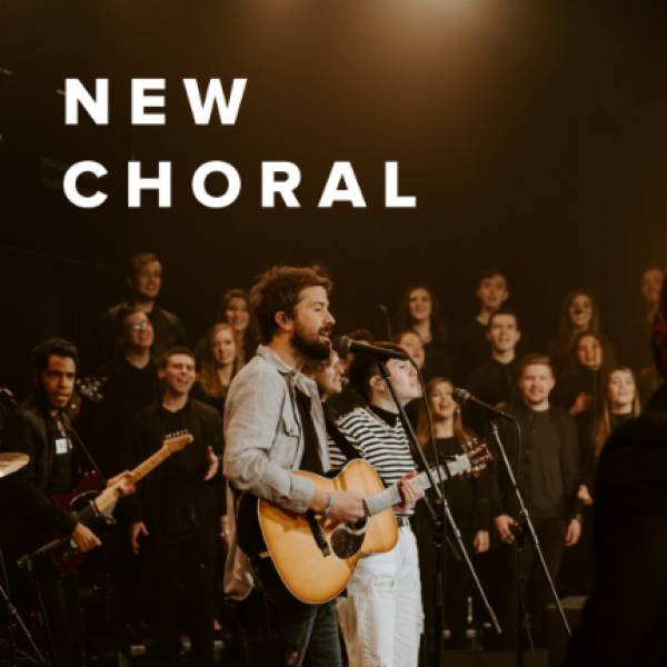 Sheet Music, Chords, & Multitracks for The Best New Choral Worship Arrangements