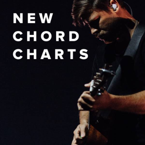 Sheet Music, Chords, & Multitracks for New Chord Charts Just Added