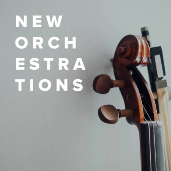 Sheet Music, Chords, & Multitracks for New Orchestrations Just Added
