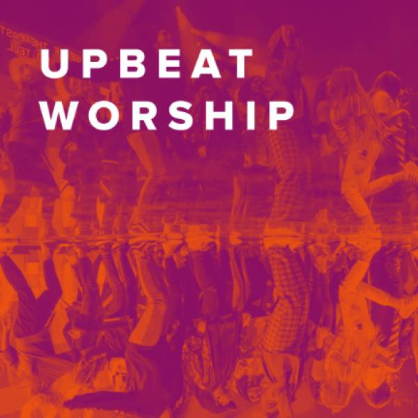 Sheet Music, Chords, & Multitracks for The Best Upbeat Worship Songs